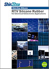Shin-Etsu RTV Silicone Rubber for Electronic Applications Brochure